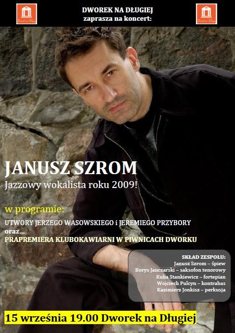 Koncert Janusza Szroma w najbliższy czwartek