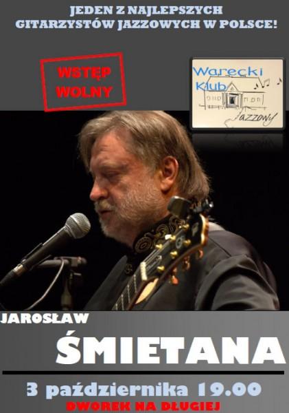 Koncert Jarosława Śmietany